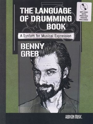 Benny Greb: The Language Of Drumming (Book/CD)